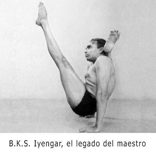 B.K.S. Iyengar... el legado del maestro